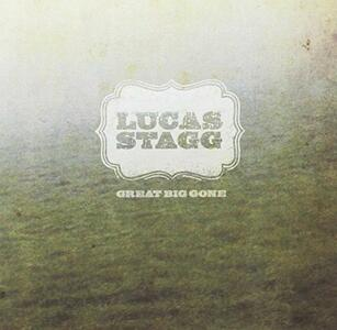 Great Big One - CD Audio di Lucas Stagg