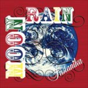 Moon Rain - CD Audio di Instanika