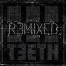 Remixed - CD Audio di 3 Teeth