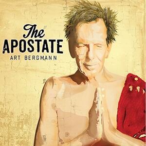 Apostate - CD Audio di Art Bergmann