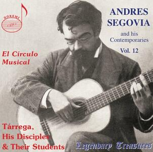 And His Contemporaries - CD Audio di Andrés Segovia
