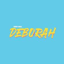 Deborah - CD Audio di Sorry Girls