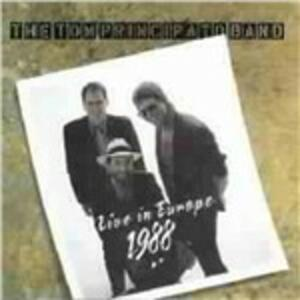 Live in Europe 1988 - CD Audio di Tom Principato