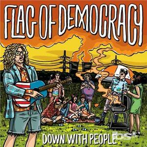 Down with People - Vinile LP di Flag of Democracy