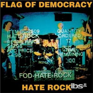 Hate Rock - Vinile LP di Flag of Democracy