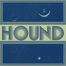Out of Space - CD Audio di Hound