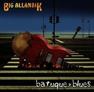 Batuque y Blues - CD Audio di Big Allanbik