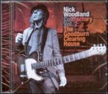 The Goodburn Clearing House. Cultfactory vol.2 - CD Audio di Nick Woodland
