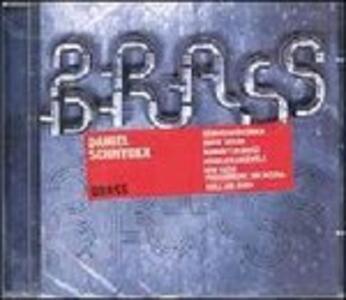 Brass - CD Audio di Daniel Schnyder