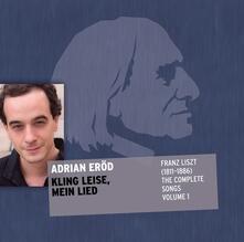 Complete Songs vol.1 - CD Audio di Franz Liszt