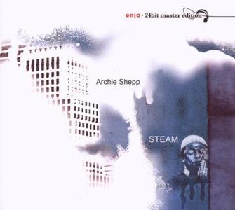 Steam - CD Audio di Archie Shepp