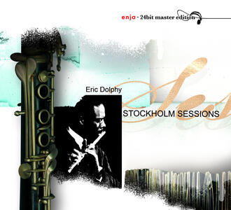 Stockholm Sessions - CD Audio di Eric Dolphy