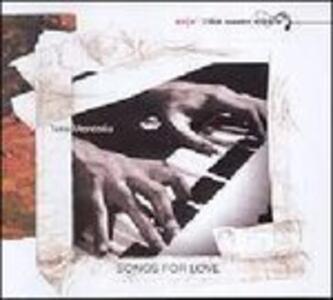 Songs for Love - CD Audio di Tete Montoliu