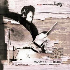 Makaya and the Tsotsis - CD Audio di Makaya Ntshoko