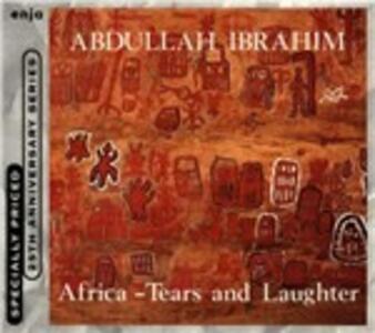 Africa. Tears & Laughter - CD Audio di Abdullah Ibrahim