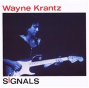 Signals - CD Audio di Wayne Krantz