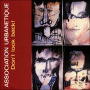 Don't Look Back - Association Urbanetique - CD Audio