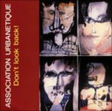 Don't Look Back - Association Urbanetique (Digipack) - CD Audio