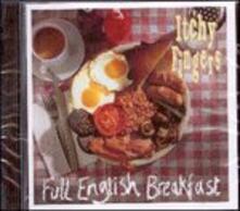 Full English Breakfast - CD Audio di Itchy Fingers