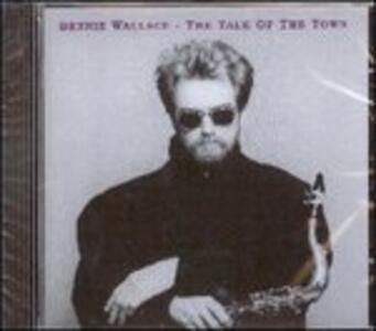The Talk of the Town - CD Audio di Bennie Wallace