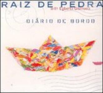 Diario de Bordo - CD Audio di Egberto Gismonti,Raiz De Pedra