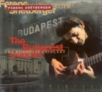 The Budapest Concert - CD Audio di Ferenc Snetberger