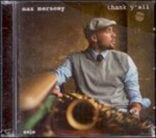 Thank Y'All - CD Audio di Max Merseny