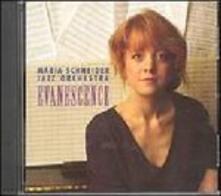 Evanescence - CD Audio di Maria Schneider