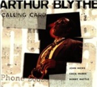 Calling Card - CD Audio di Arthur Blythe