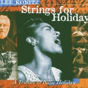 Strings for Holiday - CD Audio di Lee Konitz