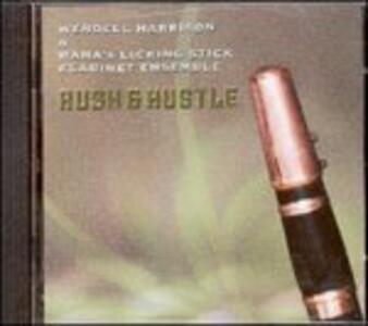 Rush & Hustle - CD Audio di Wendell Harrison