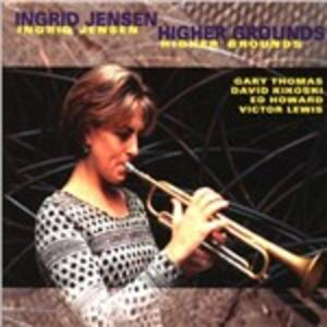Higher Grounds - CD Audio di Ingrid Jensen