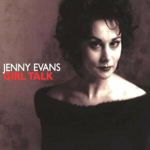 Girl Talk - CD Audio di Jenny Evans