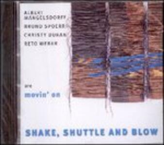 Shake, Shuttle and Blow - CD Audio di Albert Mangelsdorff