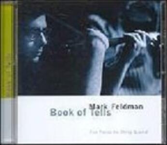 Book of Tells - CD Audio di Mark Feldman