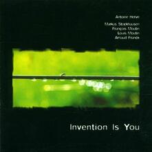 Invention Is You - CD Audio di Antoine Hervé