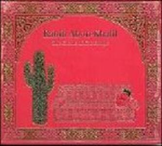 The Cactus of Knowledge - CD Audio di Rabih Abou-Khalil