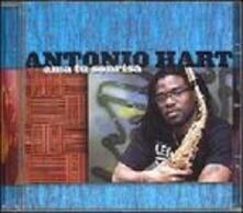 Ama Tu Sonrisa - CD Audio di Antonio Hart