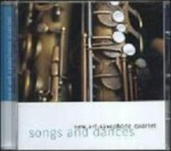 Songs and Dances - CD Audio di New Art Saxophone Quartet