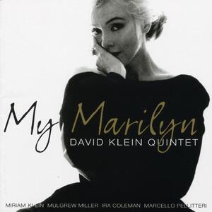 My Marilyn - CD Audio di David Klein