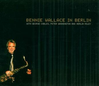 In Berlin - CD Audio di Bennie Wallace