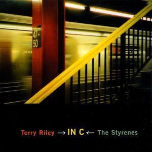 In C - CD Audio di Terry Riley,Styrenes