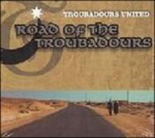 Road of the Troubadours - CD Audio di Troubadours United