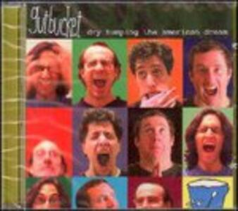 Dry Humping the American Dream - CD Audio di Gutbucket
