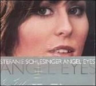 Angel Eyes - CD Audio di Stefanie Schlesinger