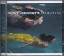 Liquid Gardens - CD Audio di Franco Ambrosetti