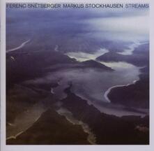 Streams - CD Audio di Markus Stockhausen,Ferenc Snetberger
