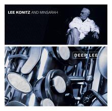 Deep Lee - CD Audio di Lee Konitz,Minsarah Trio