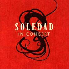 In Concert - CD Audio di Soledad