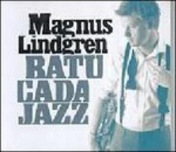 Batucada Jazz - CD Audio di Magnus Lindgren